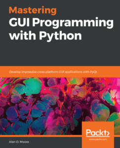 Mastering GUI Programming with Python cover image